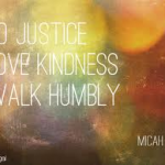 do justice love kindness